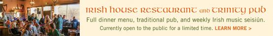Irish House Restaurant and Trinity Pub