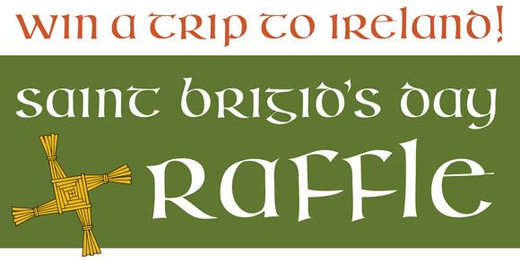Win a Trip to Ireland: 2019 St  Brigid's Day Raffle Feb  1