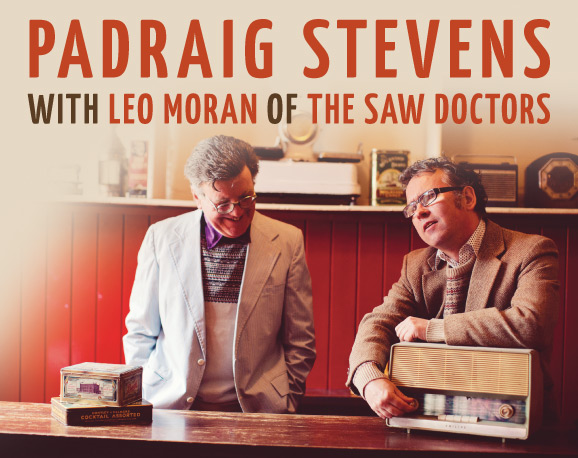 Padraig Stevens and Leo Moran