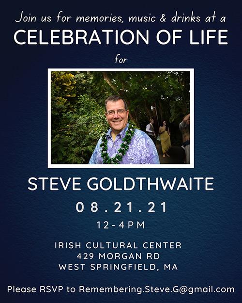 Steve Goldthwaite Celebration of Life
